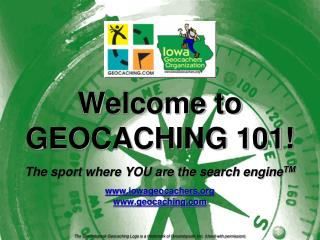 Welcome to GEOCACHING 101!