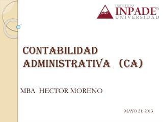 CONTABILIDAD ADMINISTRATIVA   (CA)