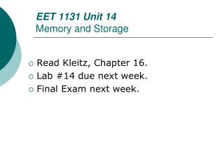 EET 1131 Unit 14 Memory and Storage