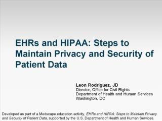 EHRs and HIPAA: Steps to Maintain Privacy and Security of Patient Data