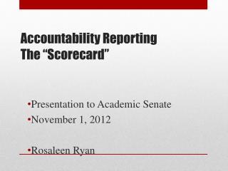 "Accountability Reporting The  "" Scorecard """
