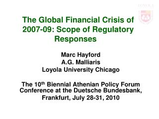 The Global Financial Crisis of 2007-09: Scope of Regulatory Responses