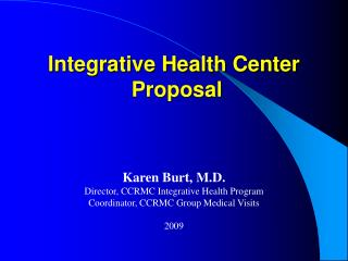 Integrative Health Center   Proposal