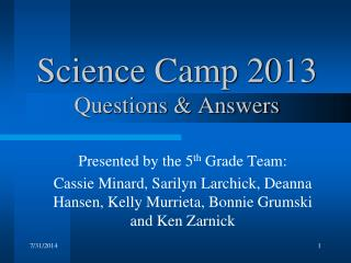 Science Camp 2013 Questions & Answers