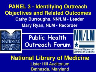 PANEL 3 - Identifying Outreach Objectives and Related Outcomes