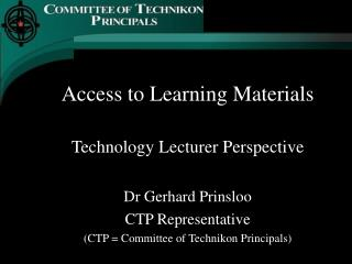 Access to Learning Materials Technology Lecturer Perspective