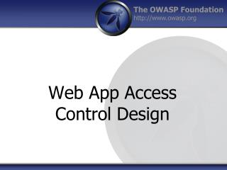 Web App Access Control  Design