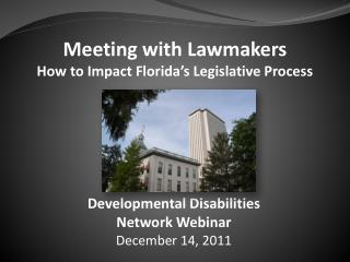 Meeting with  Lawmakers How to Impact Florida's Legislative Process