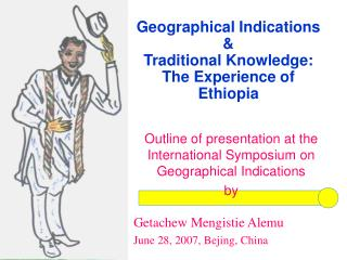 Geographical Indications &  Traditional Knowledge: The Experience of Ethiopia