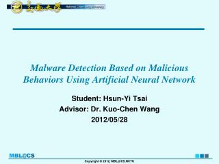 Malware Detection Based on Malicious Behaviors Using Artificial Neural Network
