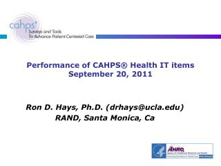 Performance of CAHPS® Health IT items September 20, 2011