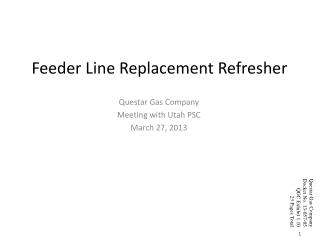 Feeder Line Replacement Refresher