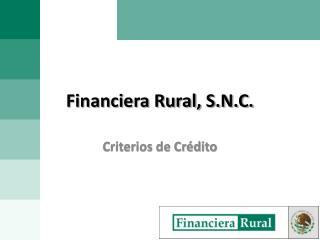 Financiera Rural, S.N.C.
