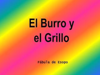 El Burro y el Grillo