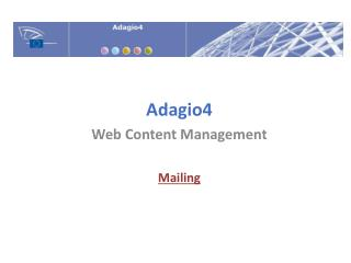 Adagio4 Web Content Management Mailing