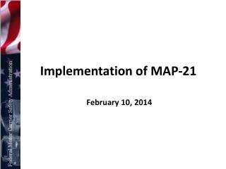 Implementation of  MAP-21