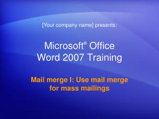 Microsoft �  Office  Word  2007 Training