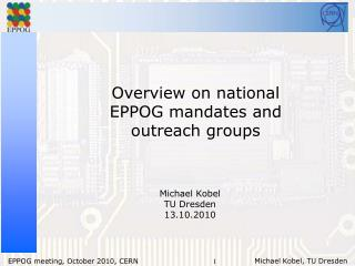 Overview on  national EPPOG mandates and outreach groups
