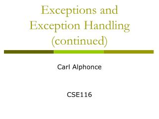 Exceptions and Exception  Handling (continued)