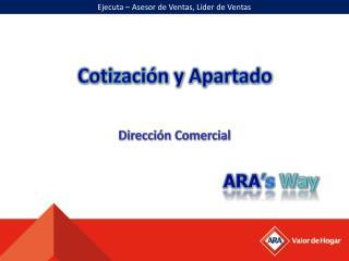 ARA 's Way
