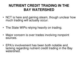 NUTRIENT CREDIT TRADING IN THE BAY WATERSHED