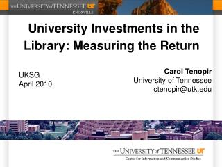University Investments in the Library: Measuring the Return