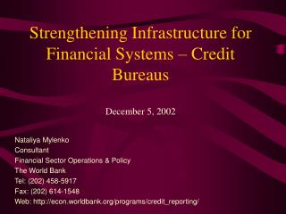 Strengthening Infrastructure for Financial Systems – Credit Bureaus December 5, 2002
