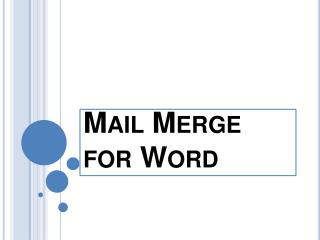 Mail Merge for Word