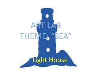 "ART LAB THEME: ""SEA"""