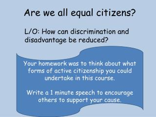 Are we all equal citizens?