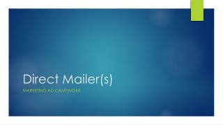 Direct Mailer(s)