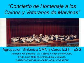 """""""Concierto de Homenaje a los Caídos y Veteranos de Malvinas"""""""