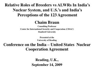 Chaim Braun Consulting Professor Center for International Security and Cooperation (CISAC)