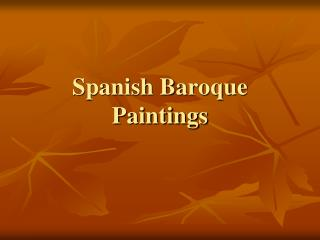 Spanish Baroque  Paintings
