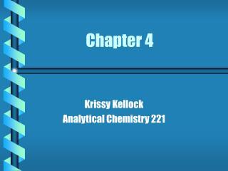 Krissy Kellock Analytical Chemistry 221