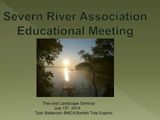 Severn River Association Educational  Meeting