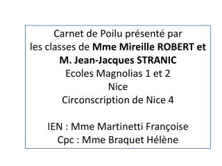Carnet de Poilu présenté par  les classes de  Mme Mireille ROBERT et M. Jean-Jacques STRANIC