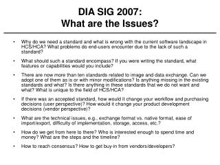 DIA SIG 2007: What are the Issues?