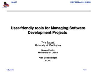 User-friendly tools for Managing Software Development Projects