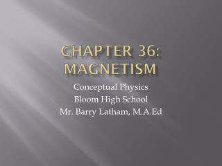 Chapter 36: Magnetism