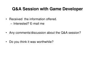 Q&A Session with Game Developer