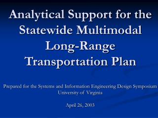 Analytical Support for the Statewide Multimodal Long-Range Transportation Plan