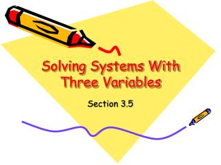 Solving Systems With Three Variables
