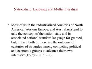 Nationalism, Language and Multiculturalism