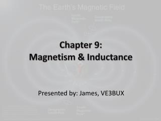 Chapter 9: Magnetism & Inductance