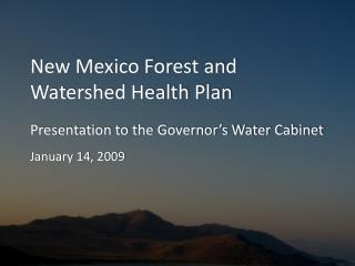 New Mexico Forest and Watershed Health Plan