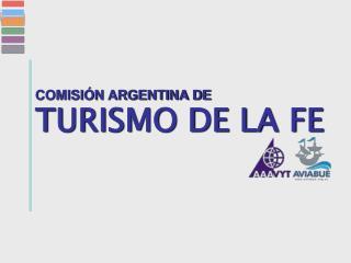 COMISIÓN ARGENTINA DE TURISMO DE LA FE