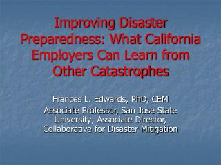 Improving Disaster Preparedness: What California Employers Can Learn from Other Catastrophes