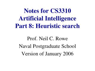 Notes for CS3310 Artificial Intelligence Part 8: Heuristic search