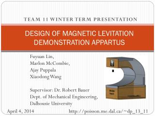 DESIGN OF MAGNETIC LEVITATION DEMONSTRATION APPARTUS